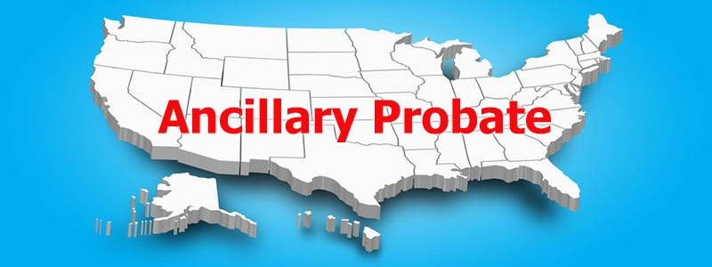 Ancillary Probate The Pollock Firm LLC